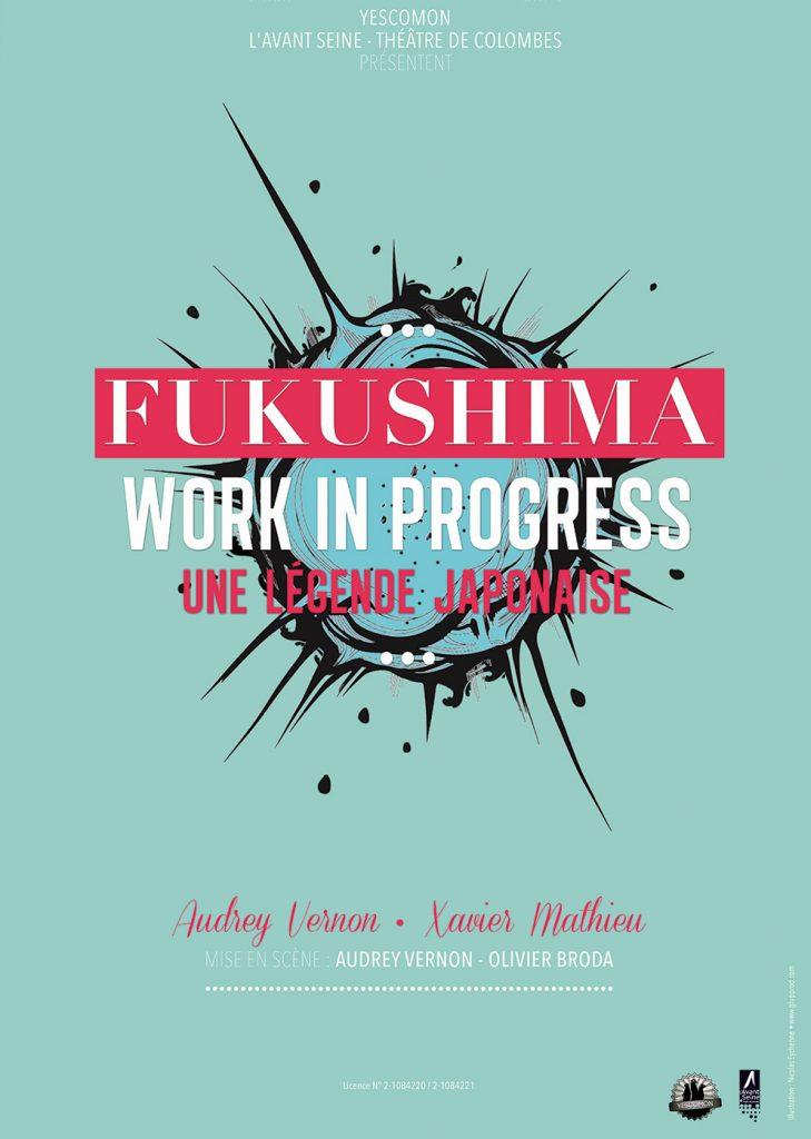 visuel affiche fukushima work in progress une légende japonaise glup production