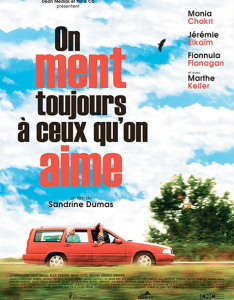 affiche film on ment toujours a ceux qu'on aime